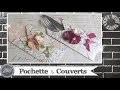 """Vidéo-Tuto """"Pochette à Couverts"""" par Coul'Heure Papier"""