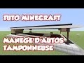 Tuto #1 Minecraft comment faire un Manège d'autos tamponneuse