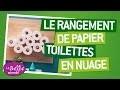 Fabriquer un rangement pour le papier toilette  - LaBelleAdresse
