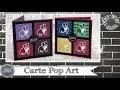 """Vidéo-Tuto """"Carte Pop Art"""" par Coul'Heure Papier"""