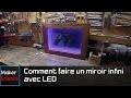 #DIY Comment faire un miroir infini avec LED