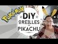 DIY : fabriquer des oreilles de Pikachu