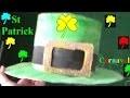 Saint Patrick's Day :  Bricolage : Chapeau de Leprechaun
