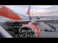 TRIP REPORT | EasyJet Airbus A319 New Livery | Venice Marco Polo - Berlin Schönefeld U2 4658