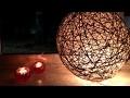 Comment fabriquer une Lampe ficelle avec un ballon de baudruche ?