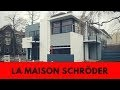 LA MAISON SCHRÖDER