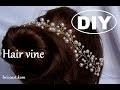 DIY/Tutoriel facile/ Vigne de cheveux pour mariée/Bridal hair vine: bricoart.kam