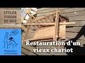 Restauration d'un vieux chariot en bois - partie 1 (en 4K!)