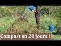 Comment faire un compost en 20 jours !