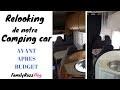 [ VOYAGE ] RELOOKING - RESTAURATION DE NOTRE CAMPING CAR | FamilyRoss