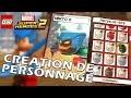 CREATION DE PERSONNAGE  - LEGO MARVEL SUPER HEROES 2