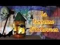 La lanterne de la frousse pour Halloween : Maternelle gs cp ce1 ce2