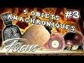 5 Mystérieux objets en avance sur leurs temps | FOCUS #3