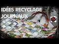 28 façons de recycler vos vieux journaux