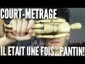 """""""IL ETAIT UNE FOIS...PANTIN"""" (COURT METRAGE) - le youtubeur de bois"""