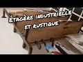 Comment fabriquer une étagère industrielle et rustique 100% récup