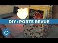 DIY : Porte revue