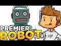 COMMENT CRÉER SON PREMIER ROBOT ?