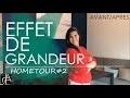 EFFET DE GRANDEUR PETIT SEJOUR HOMETOUR#2