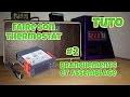 Tuto: Fabrication d'un thermostat avec montage 12v et 220v Ep2 Branchements et assemblage