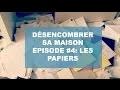 Série DÉSENCOMBRER #4 LES PAPIERS
