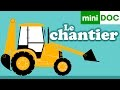 ENGINS DE CHANTIER documentaire maternelle LA RECRE DES PTITS LOUPS