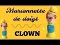 Tuto marionnette doigt CLOWN 🤡 au crochet