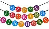 Happy F***ING Birthday (Joyeux P*TAIN d'anniversaire) - Banderole d'anniversaire amusante - 30ans - Meilleure qualité d'accessoires de fêtes par Sterling ...