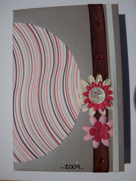 ARTISANAT D'ART agenda création scrapbooking original Fleurs  - agenda 2009