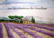 other villes aquarelles villages paysages provence : Mon livre ''Sur les chemins du Vaucluse''